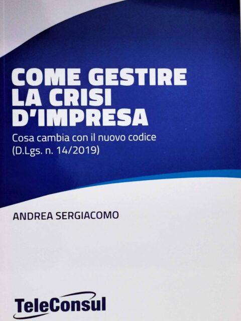 https://www.studiosergiacomo.it/wp-content/uploads/2021/03/Gestire-la-crisi-dimpresa-scaled-480x640.jpg